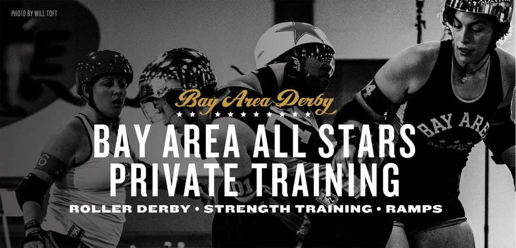 Bay Area Derby All Stars Private Training